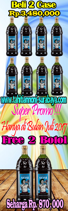 Promo Juli 2017 Tahitian Noni Surabaya